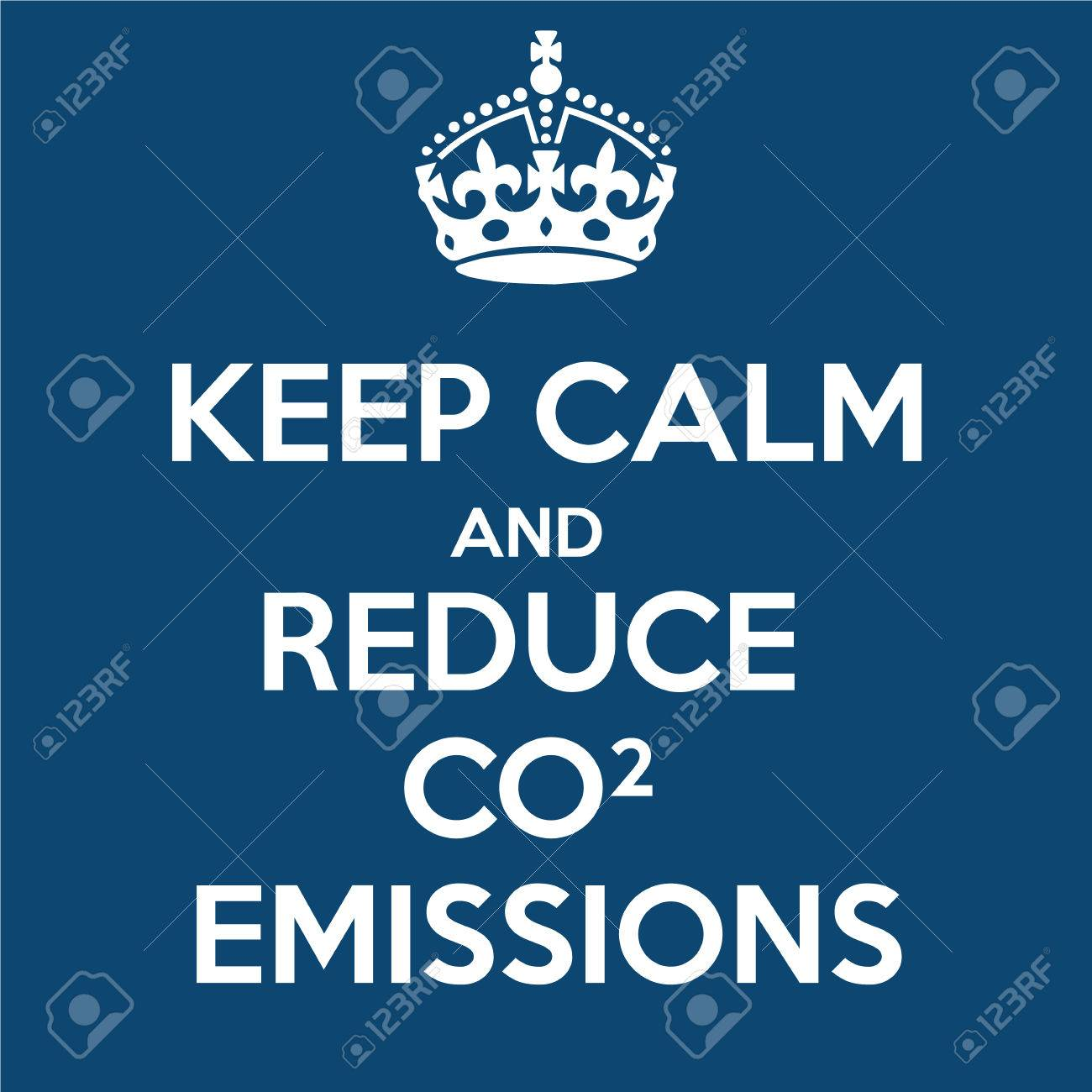 Keep Calm and Reduce CO2 Emissions Stock Photo - 46937933