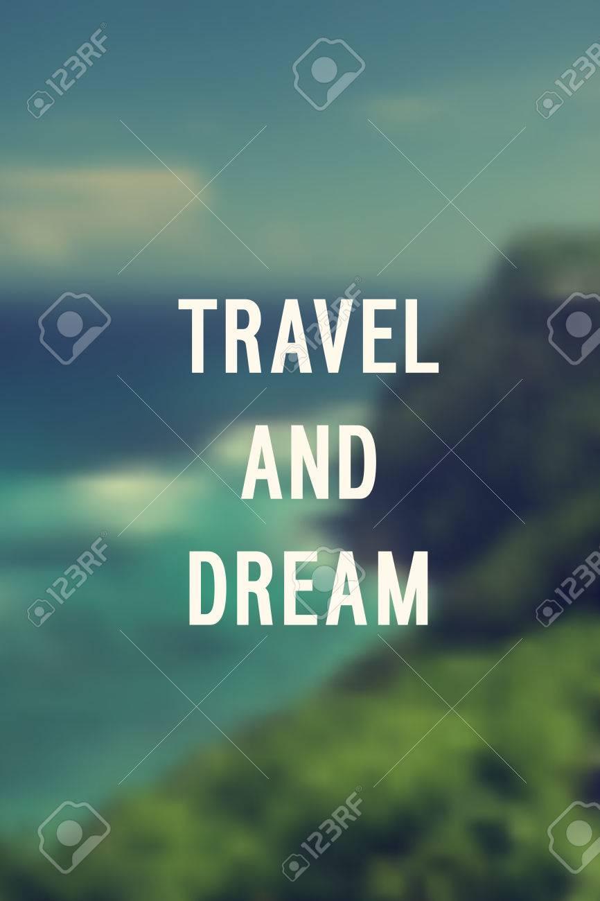 "Motivation poster ""Travel and dream"" Vector illustration. - 63469497"