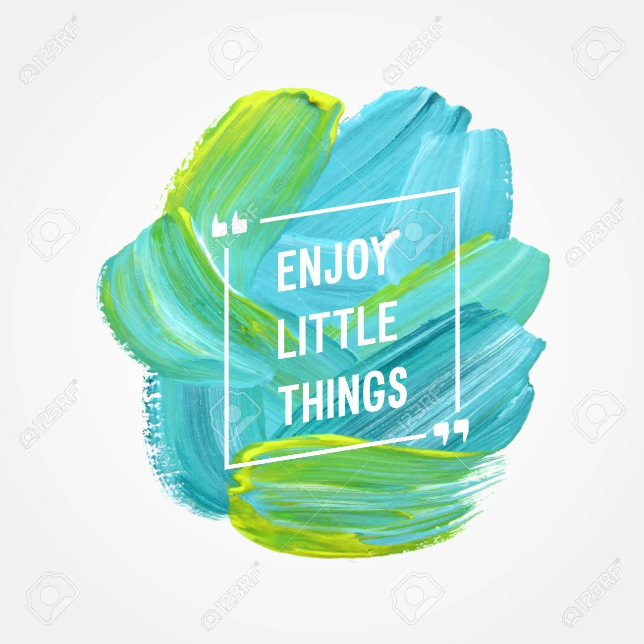 "Motivation poster ""Enjoy little things"" Vector illustration. - 63469966"