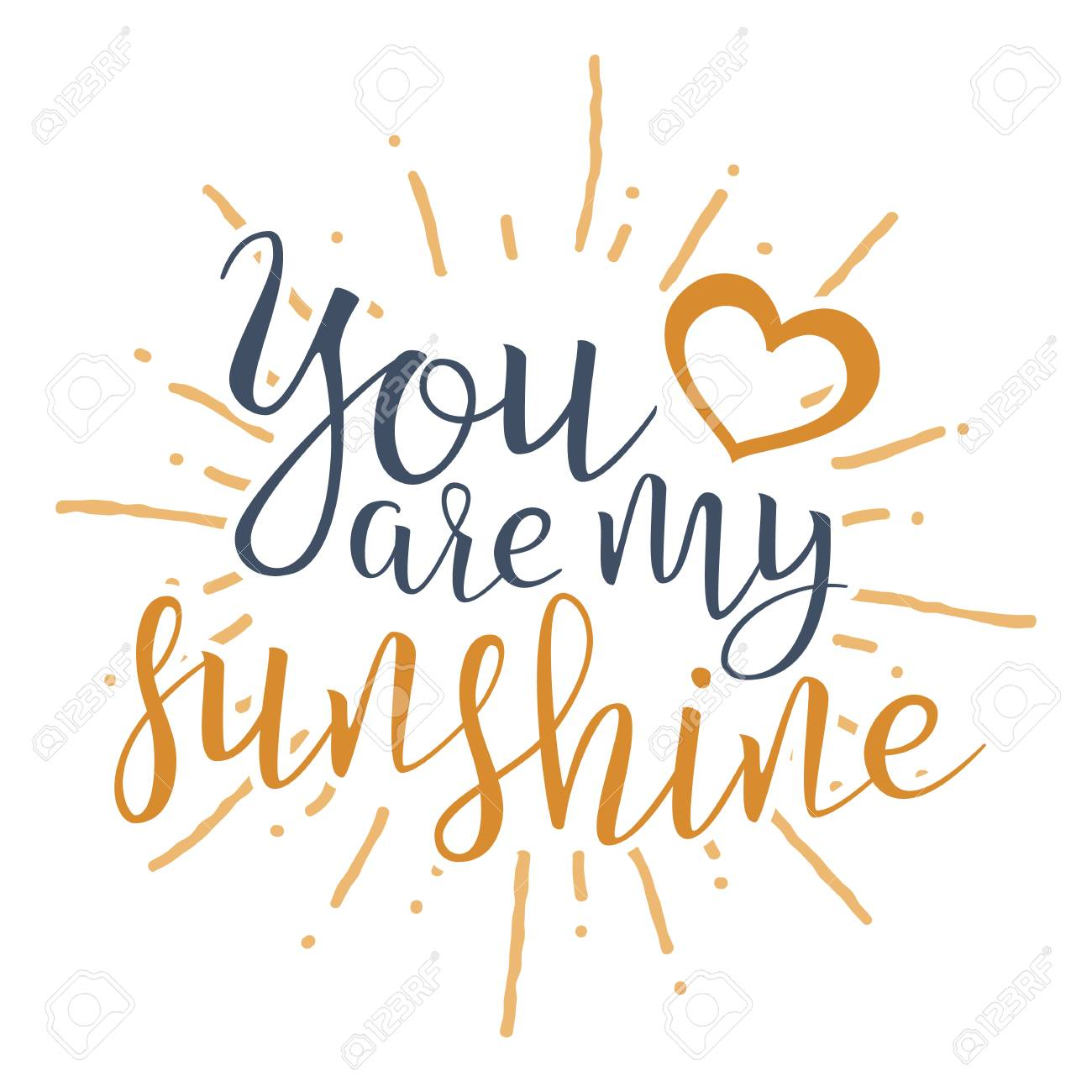 photo about You Are My Sunshine Printable called Yourself Are My Sun. Handwritten Lettering Estimate Pertaining to Get pleasure from