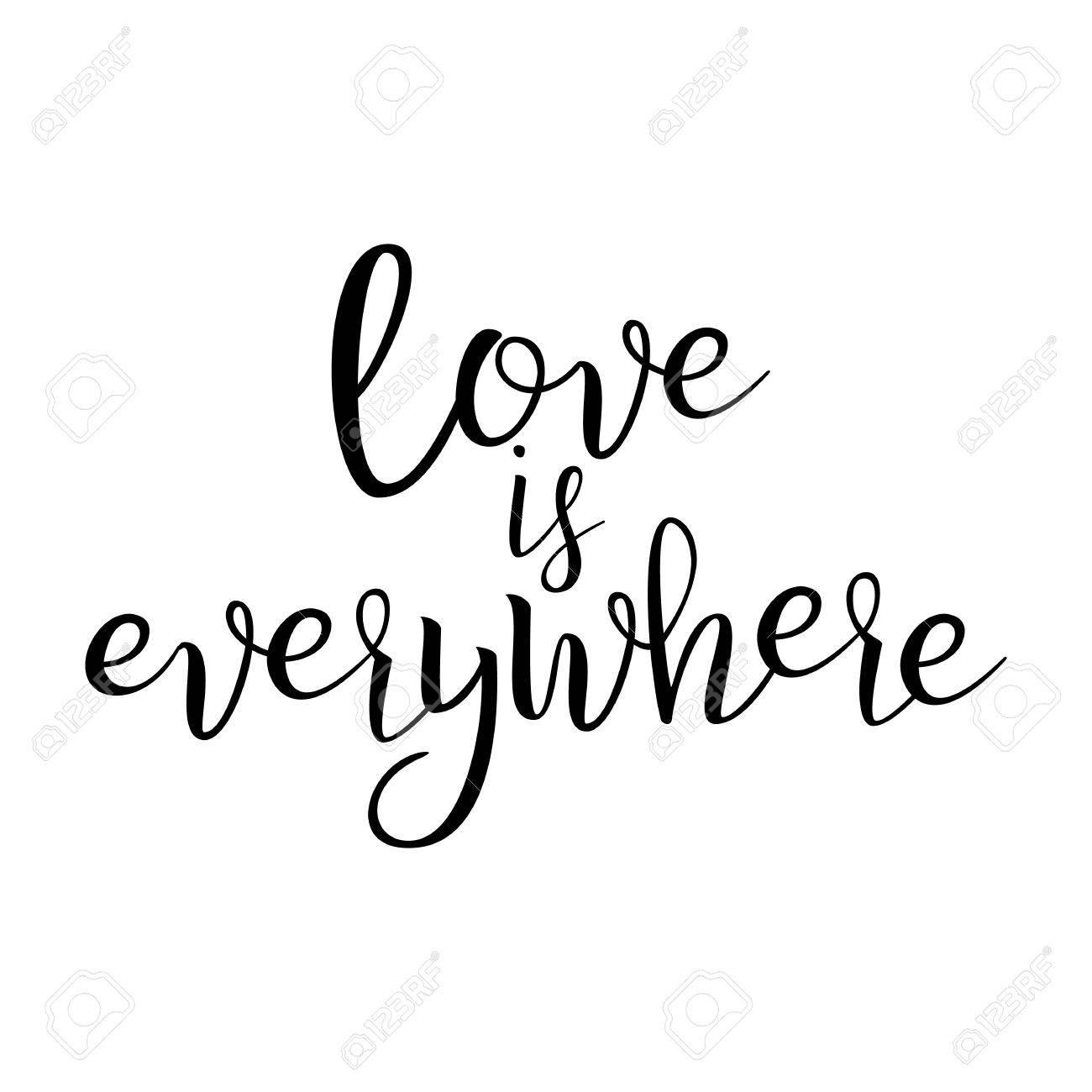 Quote Over Liefde Liefde Is Overal Handgeschreven Inspirerende Tekst Moderne Borstel Kalligrafie Geïsoleerd Op Een Witte Achtergrond Typografie