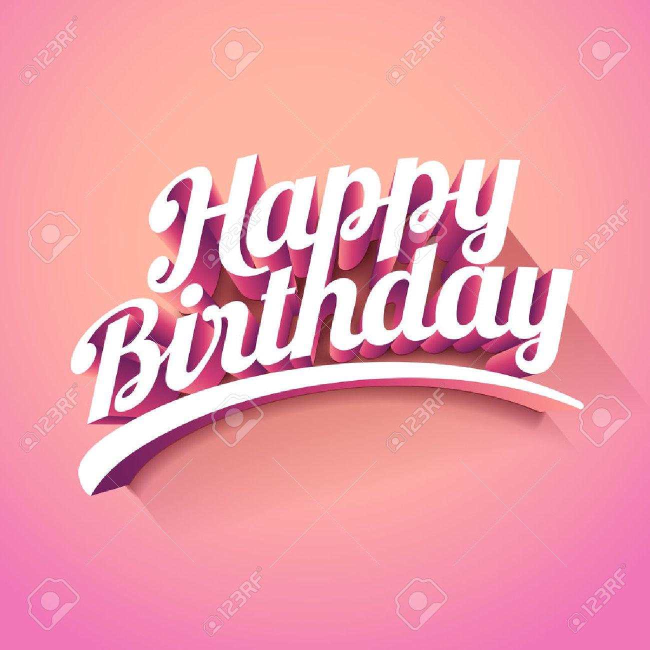 Happy Birthday custom 3d lettering typographic design. Stock Vector - 57838759