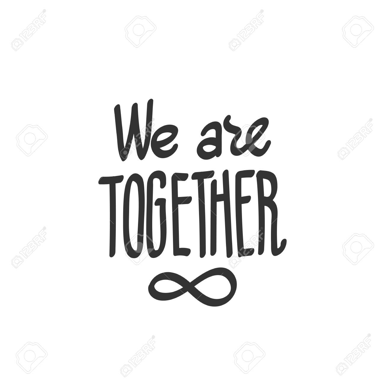 We are together lettering with infinity symbol which means love lettering with infinity symbol which means love in eternity vector hand biocorpaavc Images
