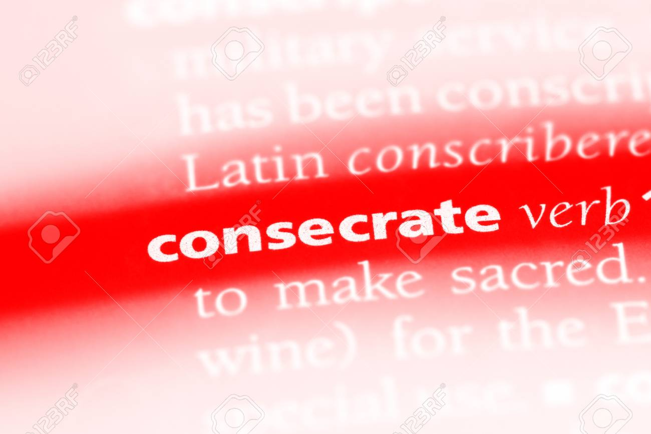 consecrate word in a dictionary. consecrate concept stock photo