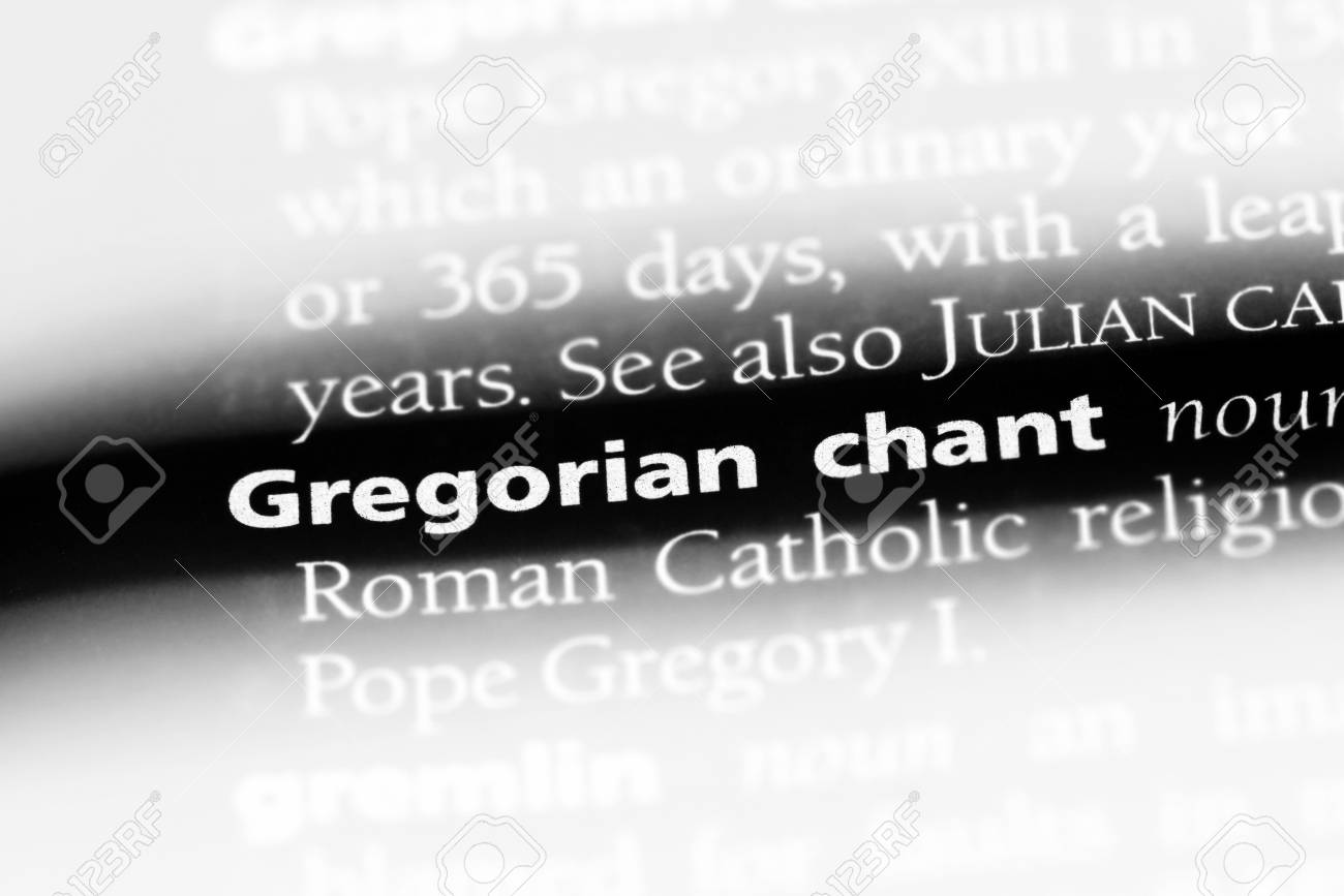 gregorian chant word in a dictionary  gregorian chant concept