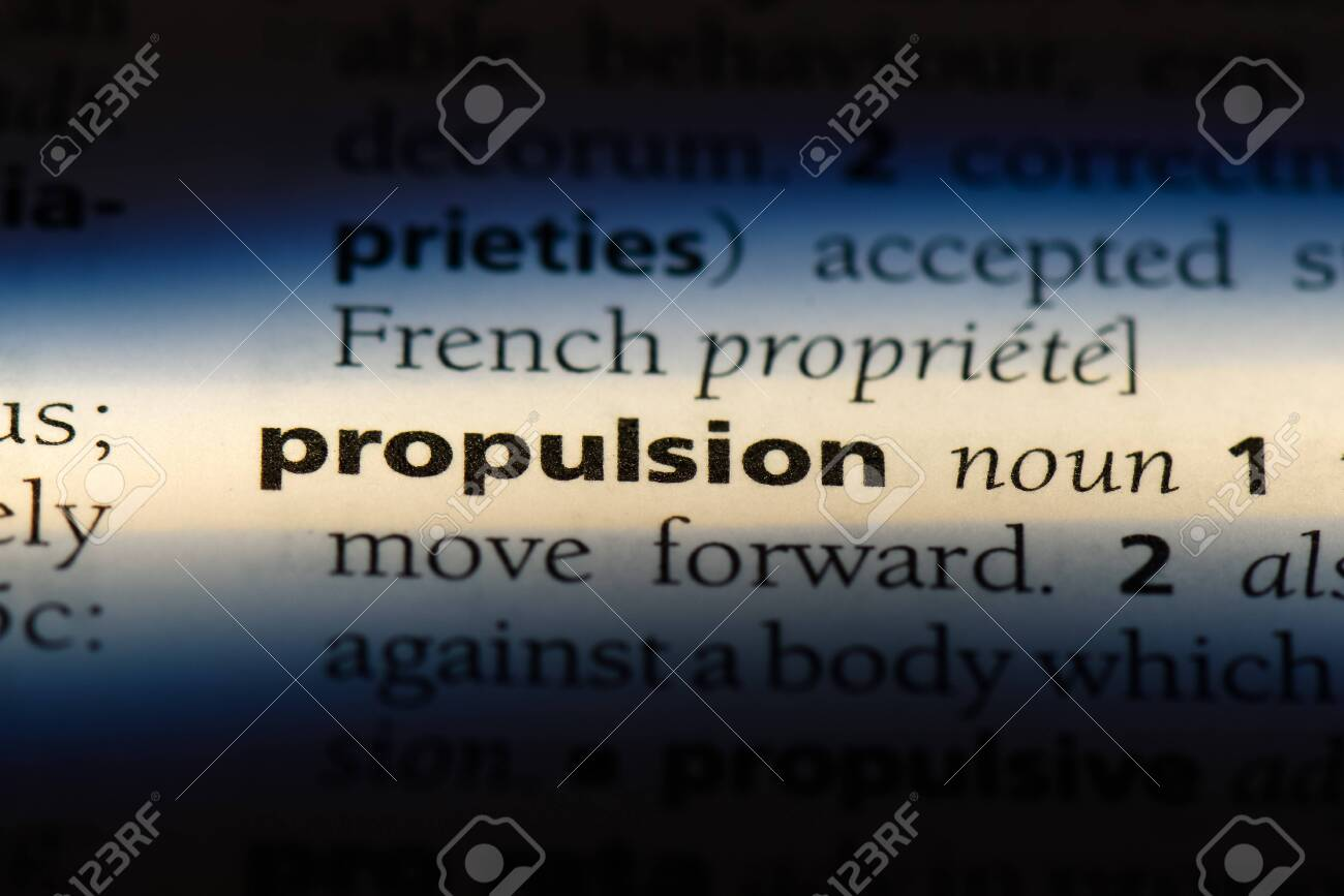 Propulsion Word In A Dictionary Propulsion Concept Stock Photo Picture And Royalty Free Image Image 107732146
