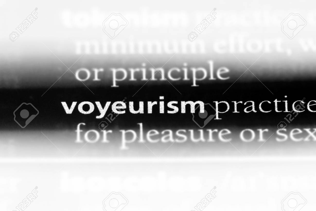 What is the definition of voyeurism