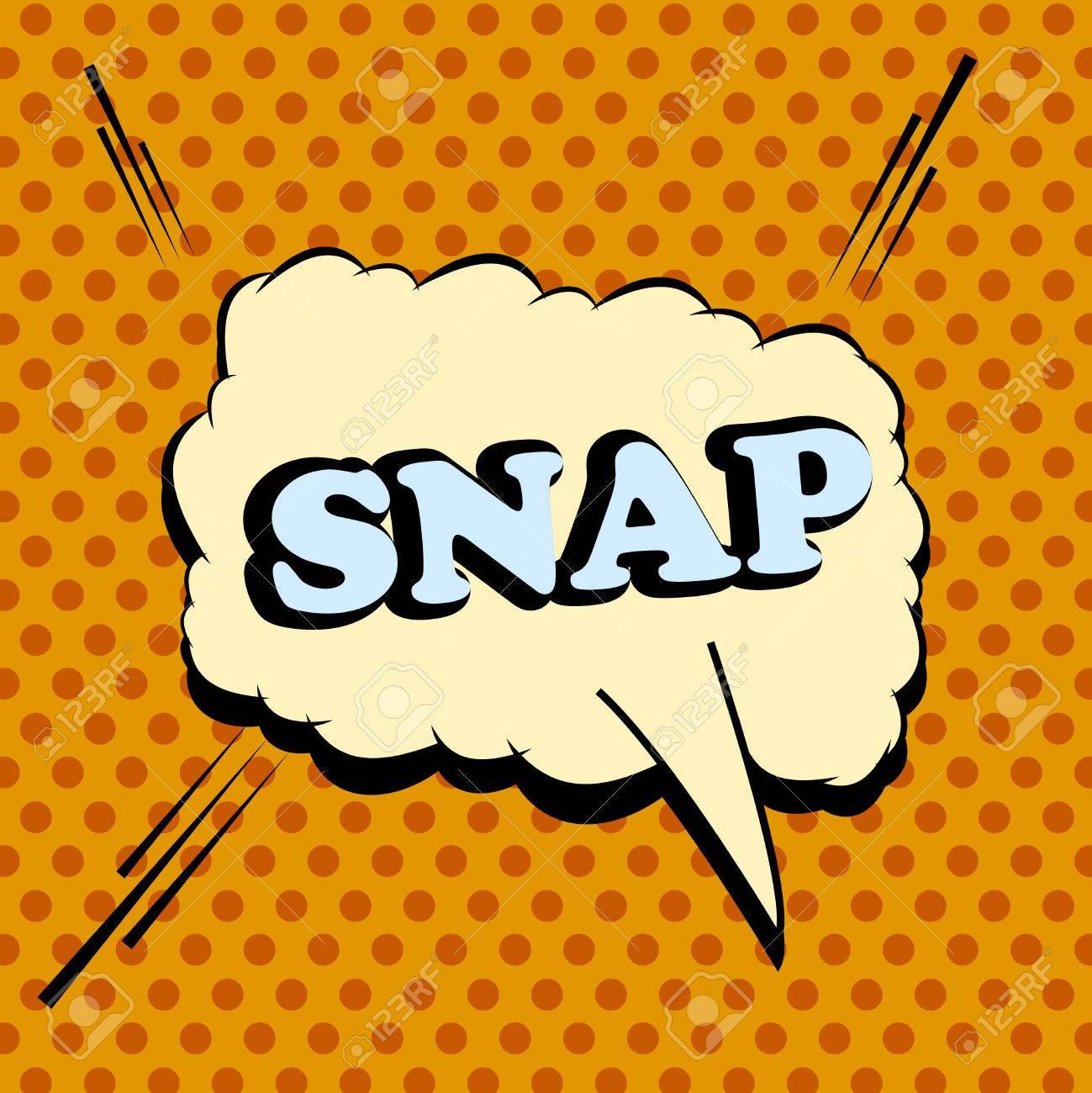 Snap comic wording  Pop-art style  Cartoon illustration with