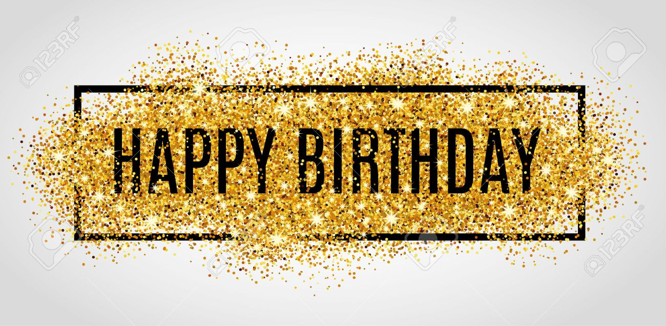 Gold sparkles background Happy Birthday. Happy Birthday background. Greeting background for card, flyer, poster, sign, banner, web, postcard, invitation. Abstract fest background for text, type, quote. Gold blur background. - 55171603