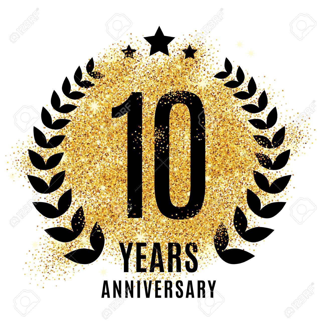 Ten years golden anniversary sign. Gold glitter celebration. Light bright symbol for event, invitation, award, ceremony, greeting. Laurel and star emblem, luxury elegant icon. - 67585539
