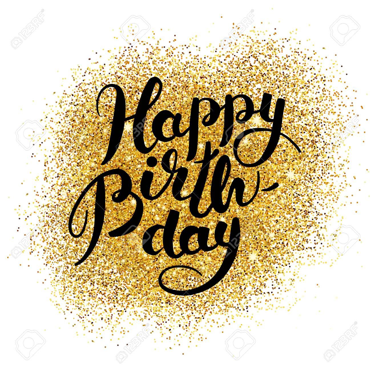 happy birthday gold Happy Birthday Gold Sparkles Royalty Free Cliparts, Vectors, And  happy birthday gold