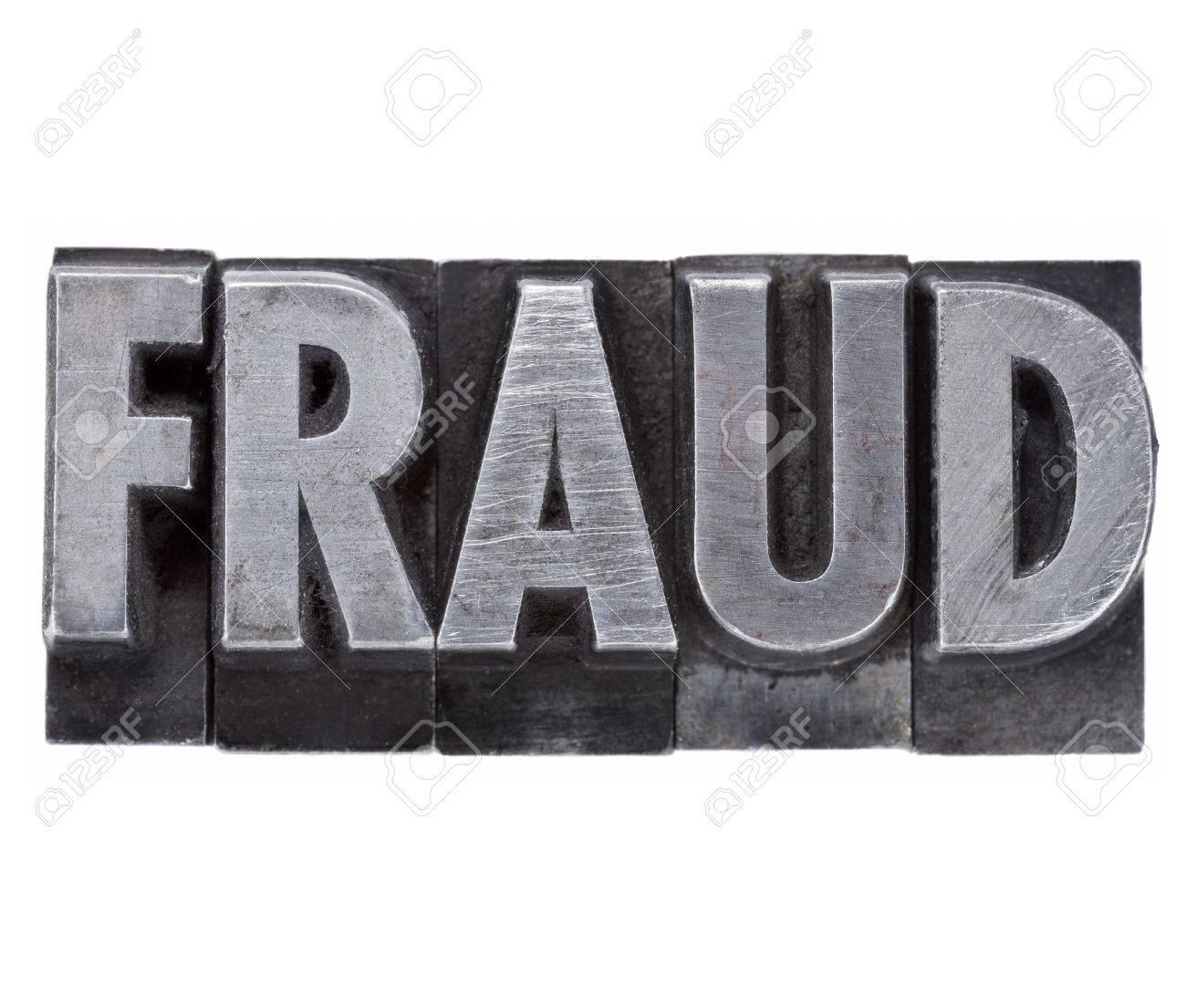 fraud - isolated word in vintage grunge metal letterpress type Stock Photo - 12114954