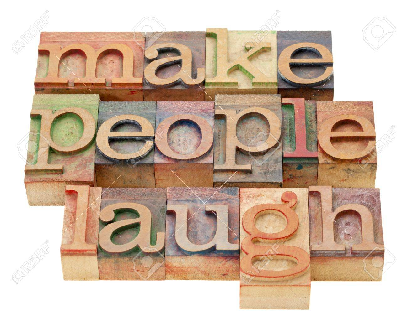 make people laugh - isolated phrase in vintage letterpress wood type Stock Photo - 13261442