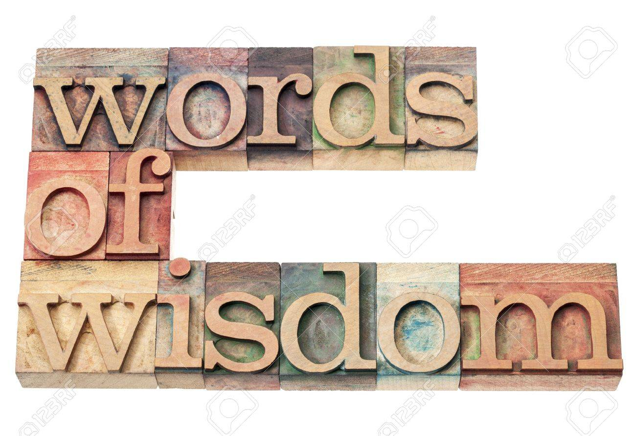words of wisdom - isolated text in vintage letterpress wood type printing blocks Stock Photo - 17305839