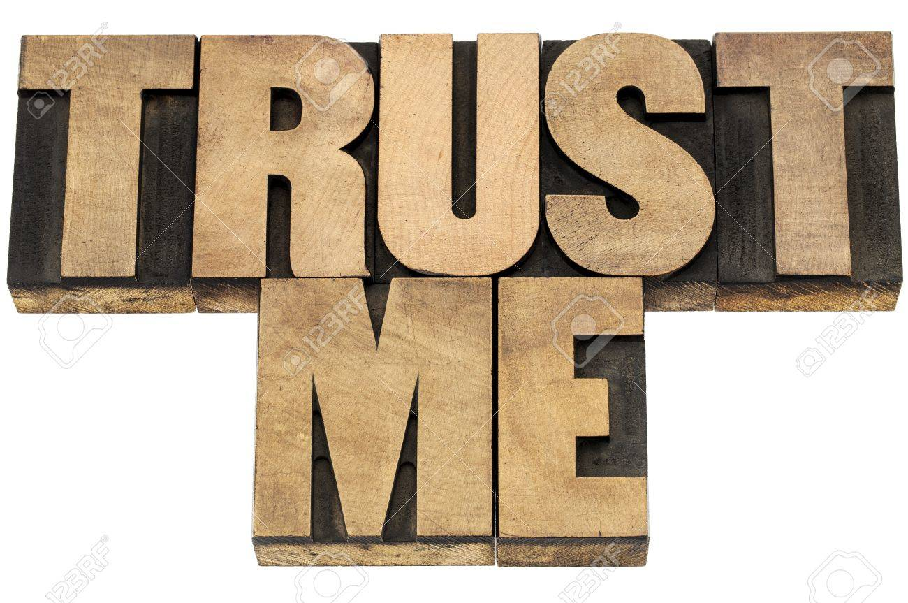 trust me - isolated text in letterpress wood type printing blocks