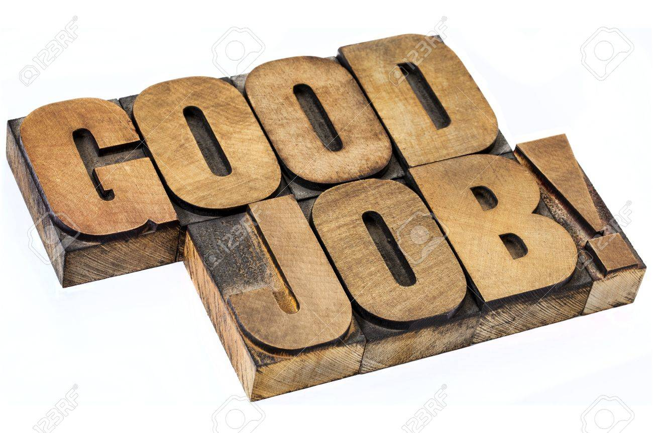 good job exclamation - isolated diagonal text in vintage letterpress wood type Stock Photo - 20471530