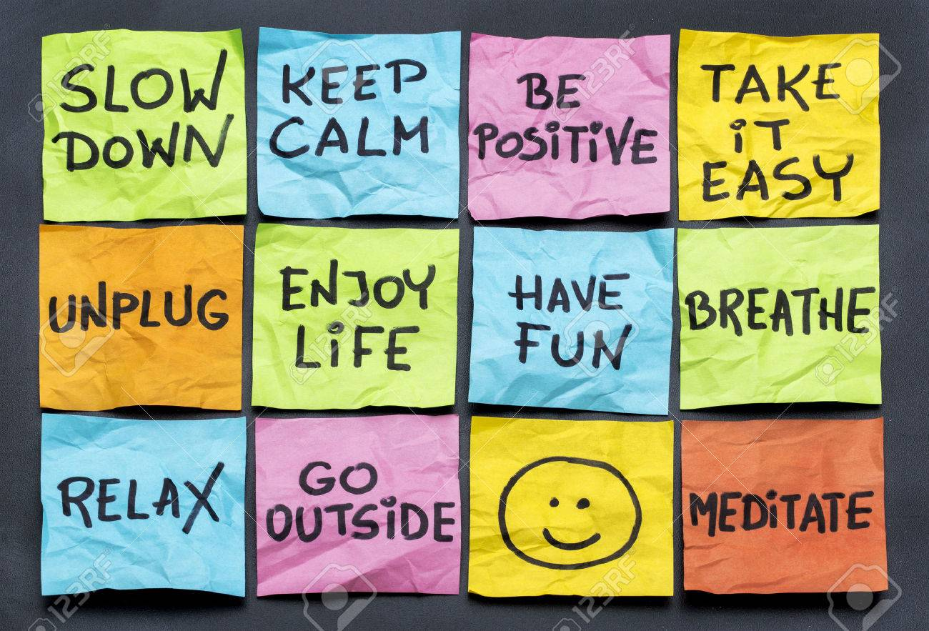 Image result for slow down keep positive take it easy have fun