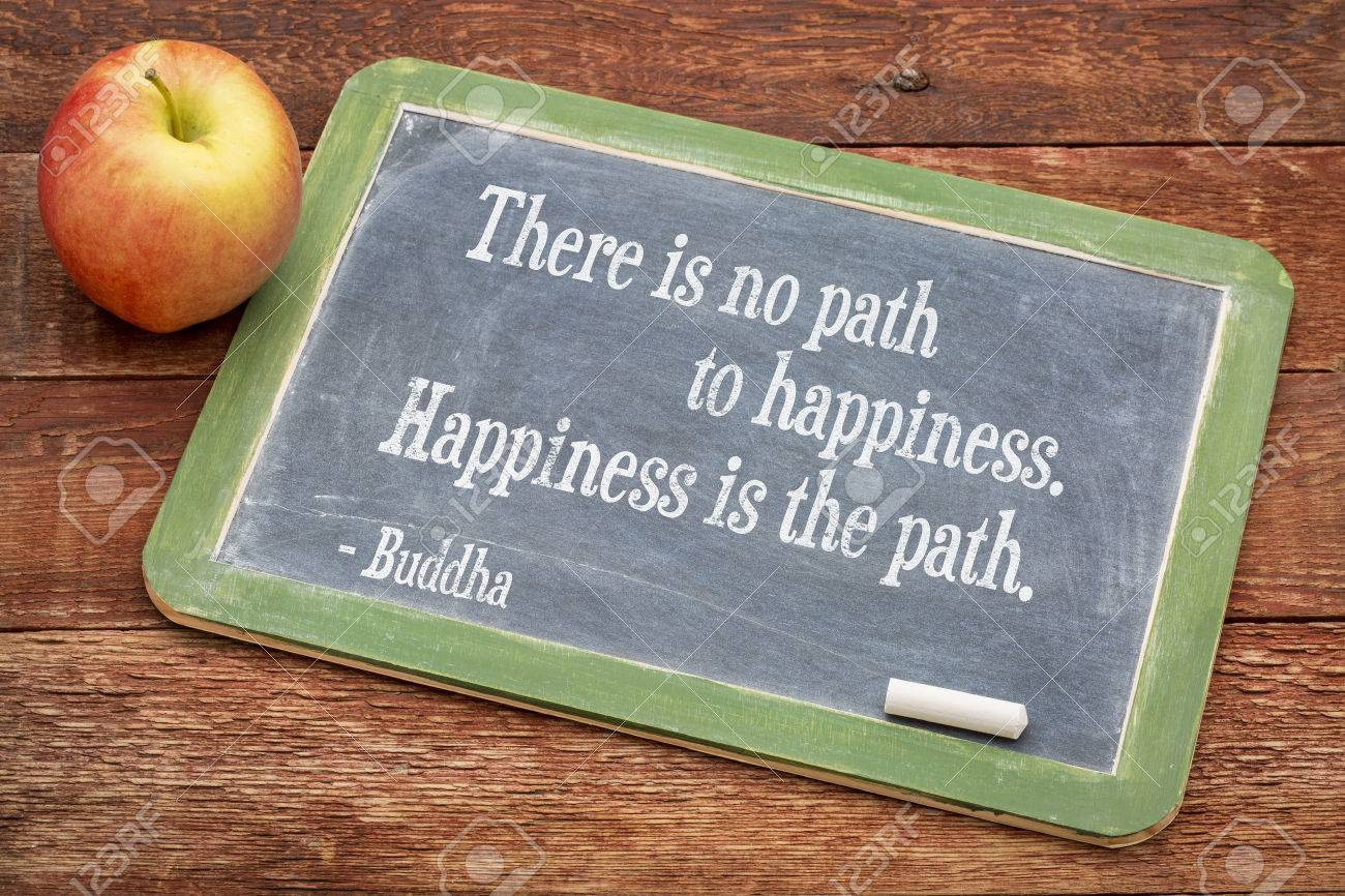 There Is No Path To Happiness Happiness Is The Path Buddha Stock