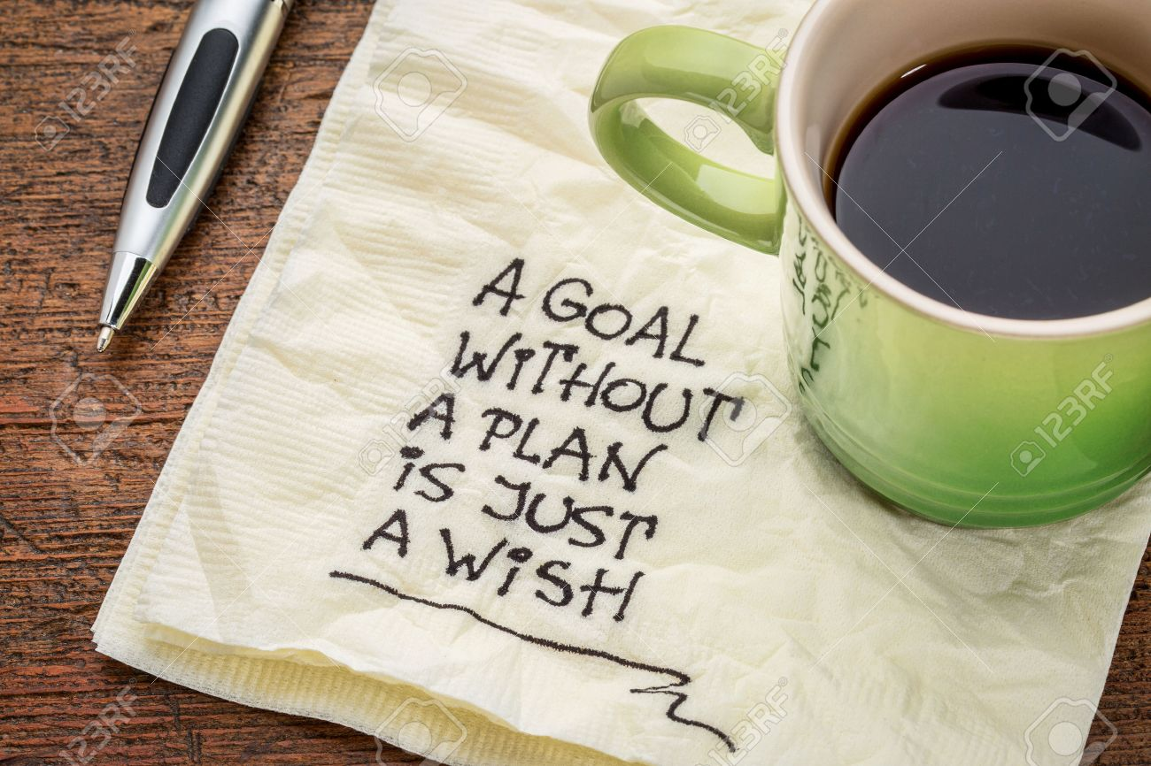A Goal Without A Plan Is Just A Wish   Motivational Handwriting On A Napkin  With