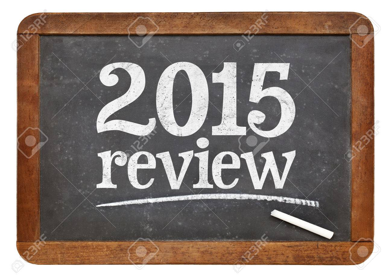 2015 review - year summary concept on a vintage slate blackboard Stock Photo - 47690219