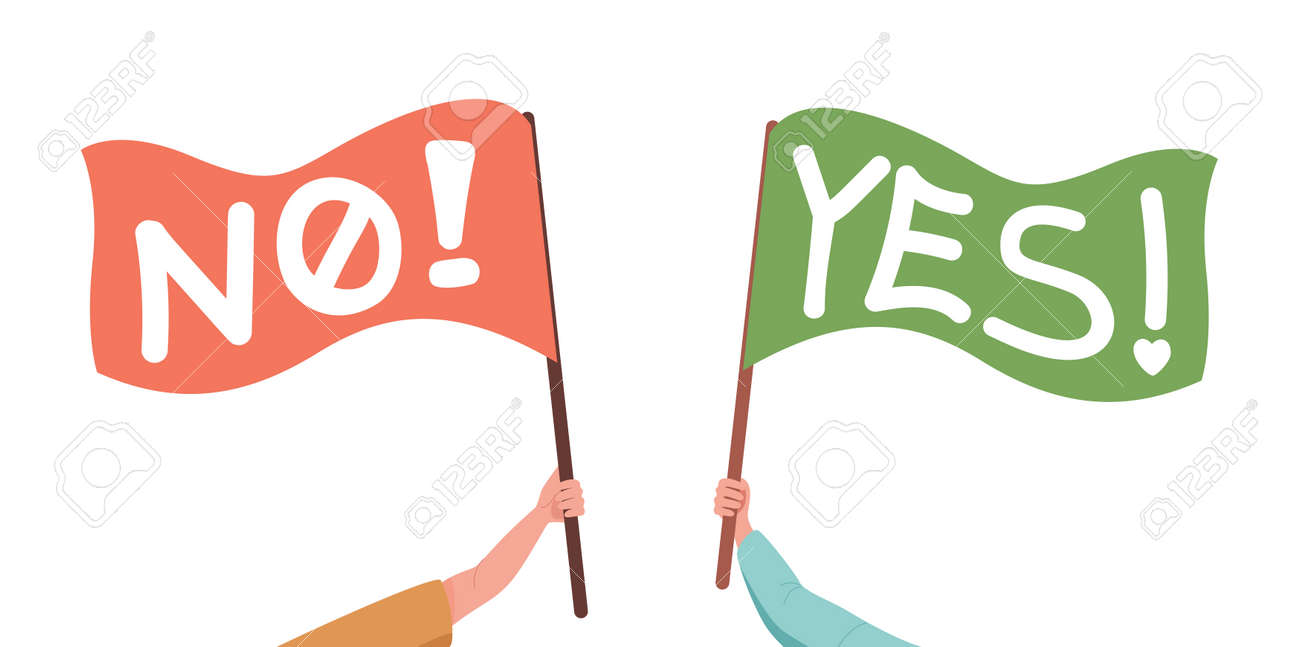 Hands holding flags with no and yes flags vector flat illustration. Protesting and supporting banners. - 172122235