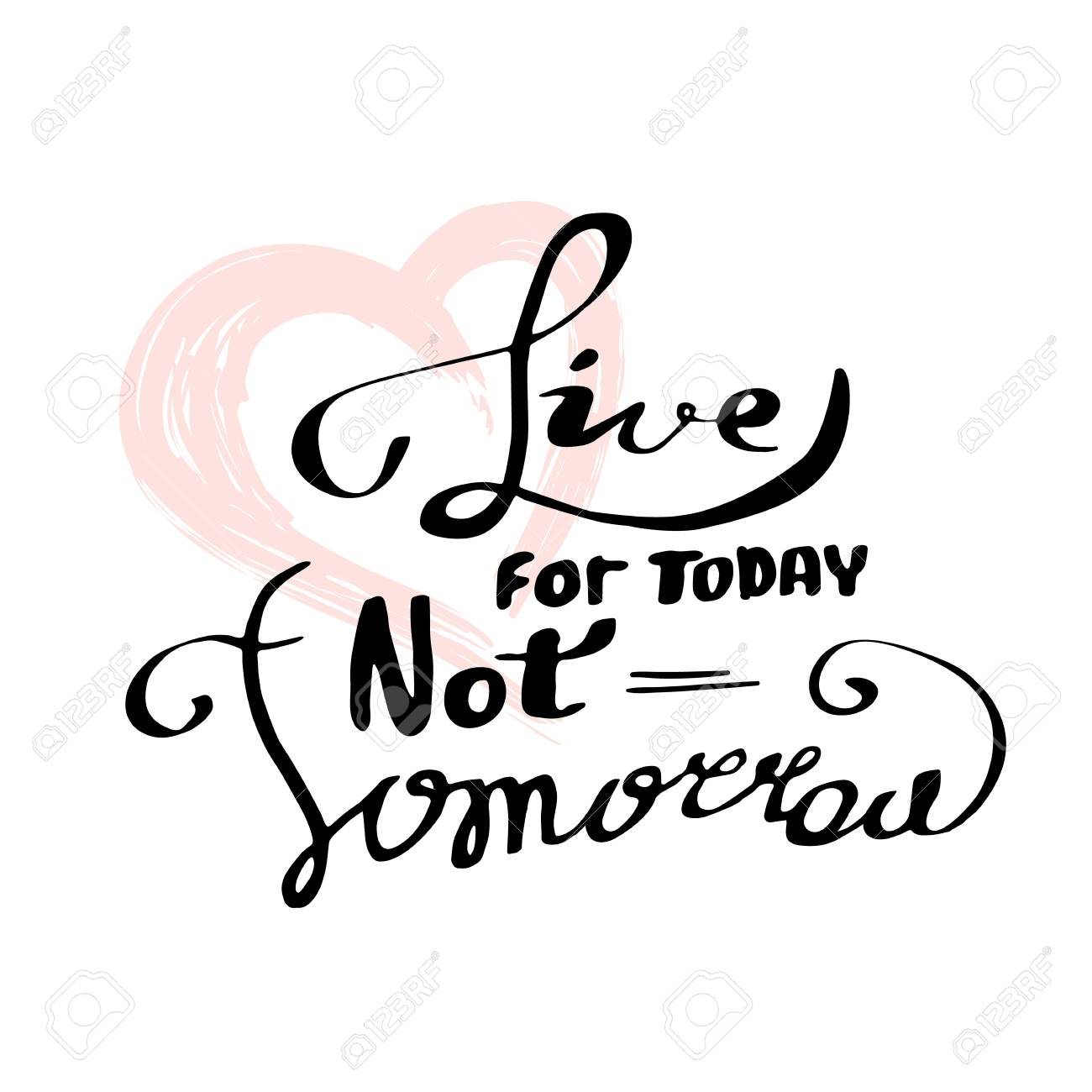 Live For Today Quotes Interesting Live For Today Not Tomorrow Inspirational Quote Motivation