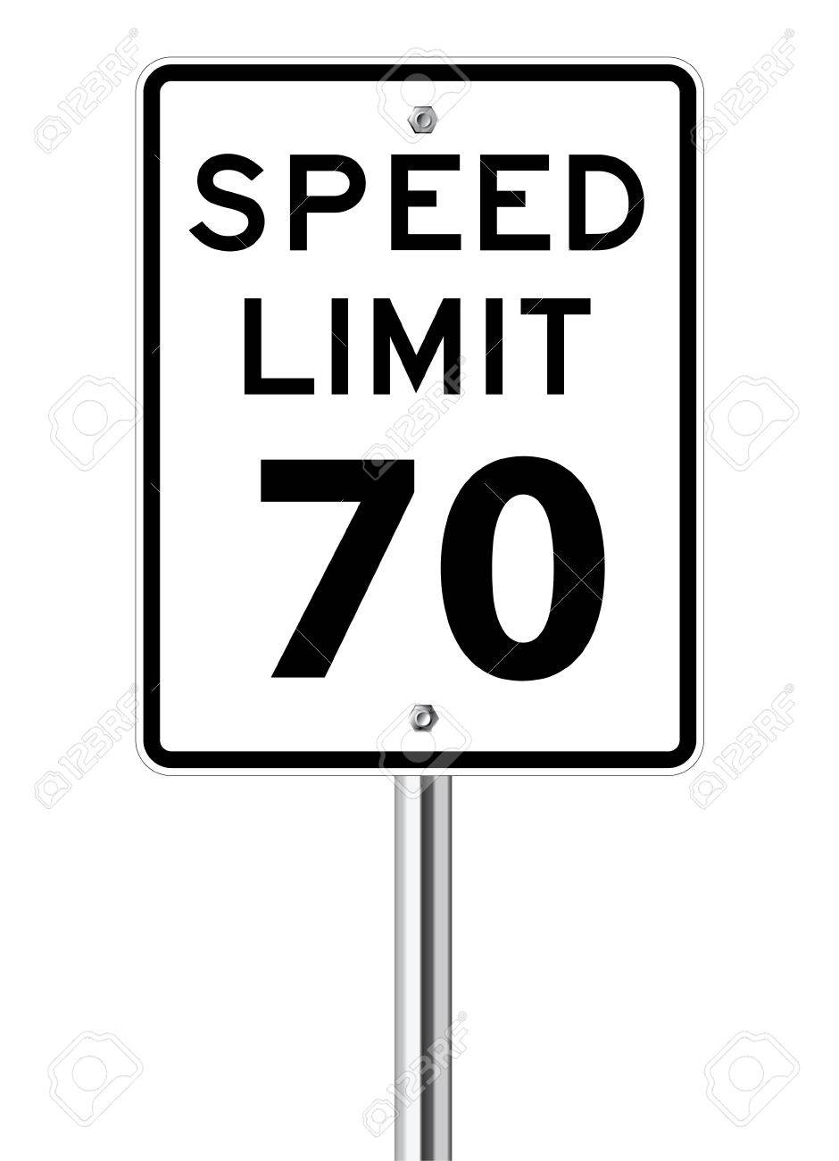 Speed limit 70 traffic sign on Speed Limit Sign 70