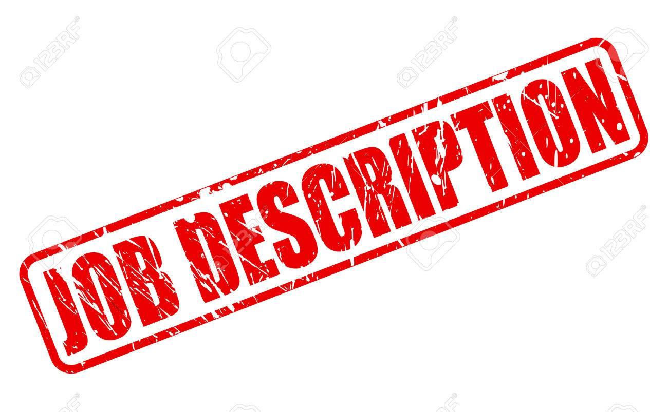 JOB DESCRIPTION Red Stamp Text On White Photo Picture And – Job Description
