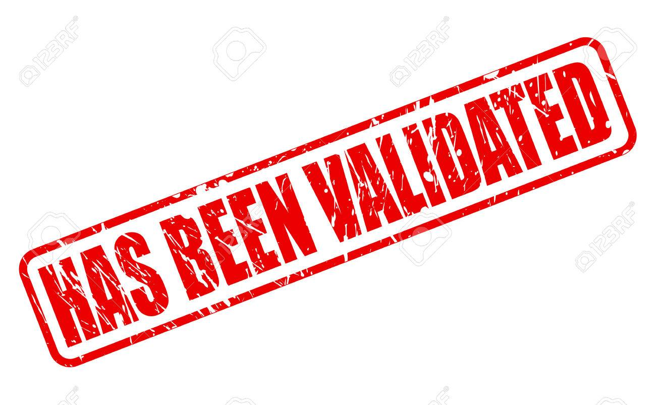 Has Been Validated Red Stamp Text On White Stock Photo