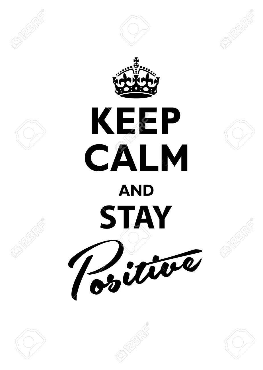 Keep Calm and Stay Positive. Vector illustration. - 144130383