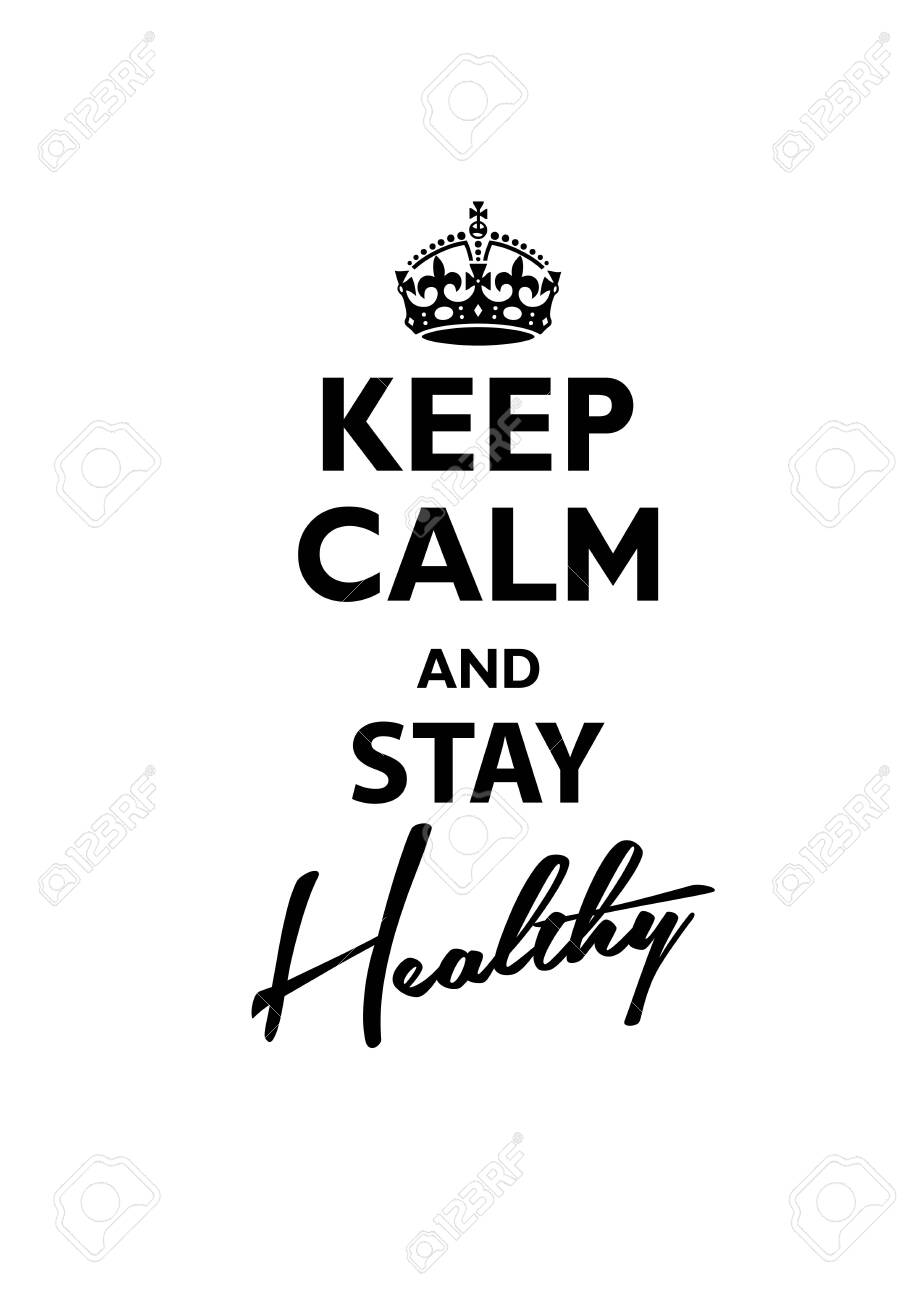 Keep Calm and Stay Healthy. Vector illustration. - 144773288
