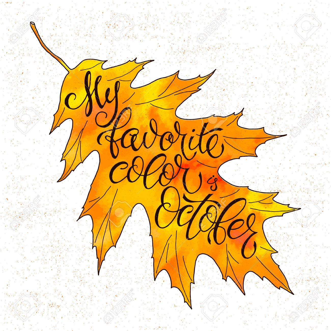 Autumn Vector Background With Autumn Leaves Falling. Seasonal Inspiration  Quote Lettering. Calligraphy Graphic Design