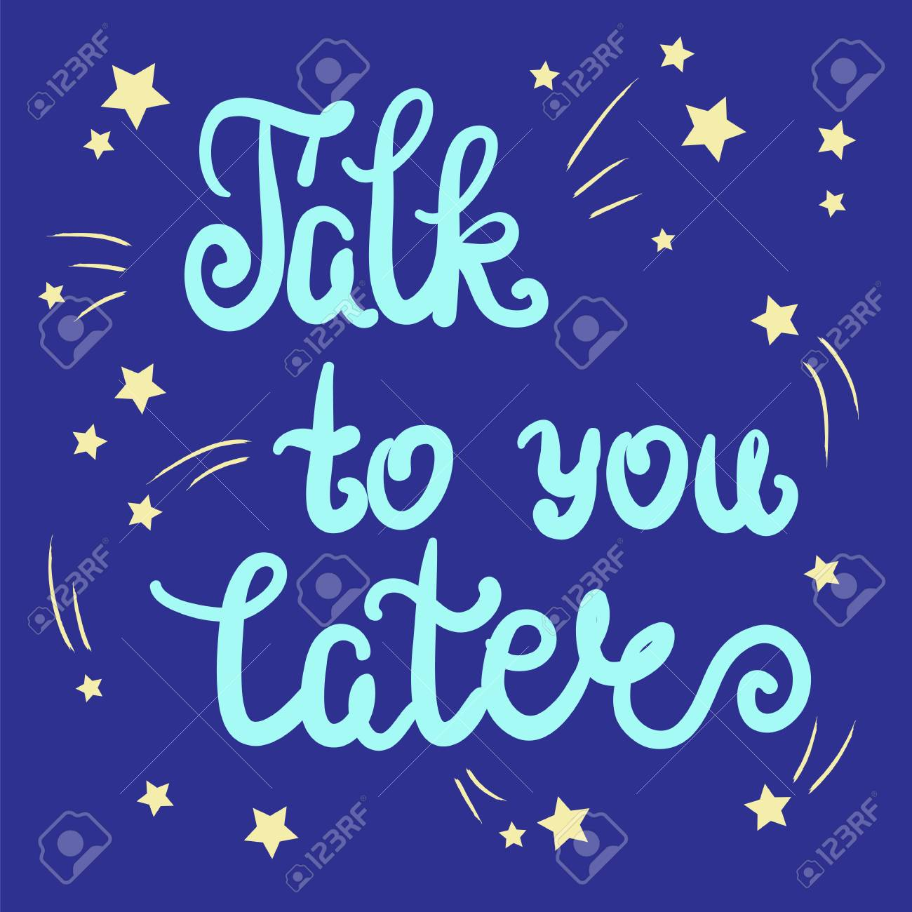 Talk To You Later Quote Lettering Calligraphy Inspiration Graphic