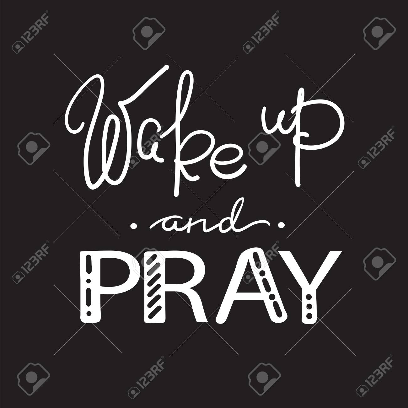 wake up and pray motivational quote lettering religious poster