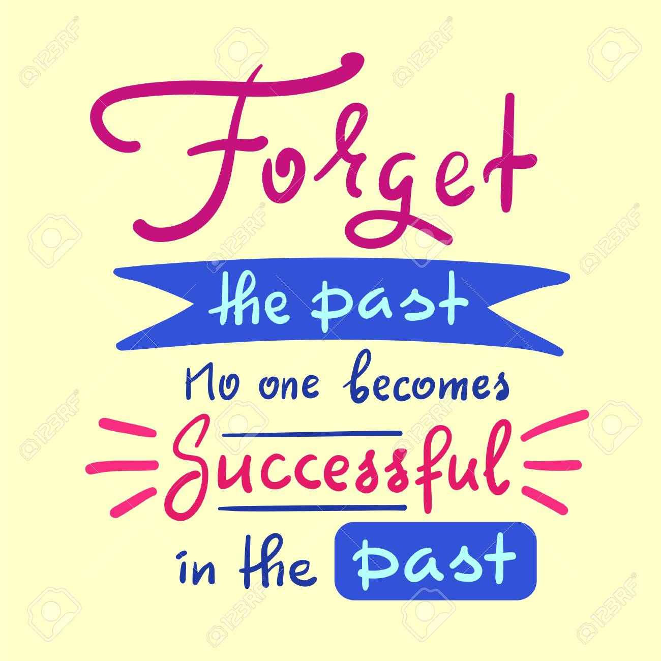 100 Best Quote Forget The Past