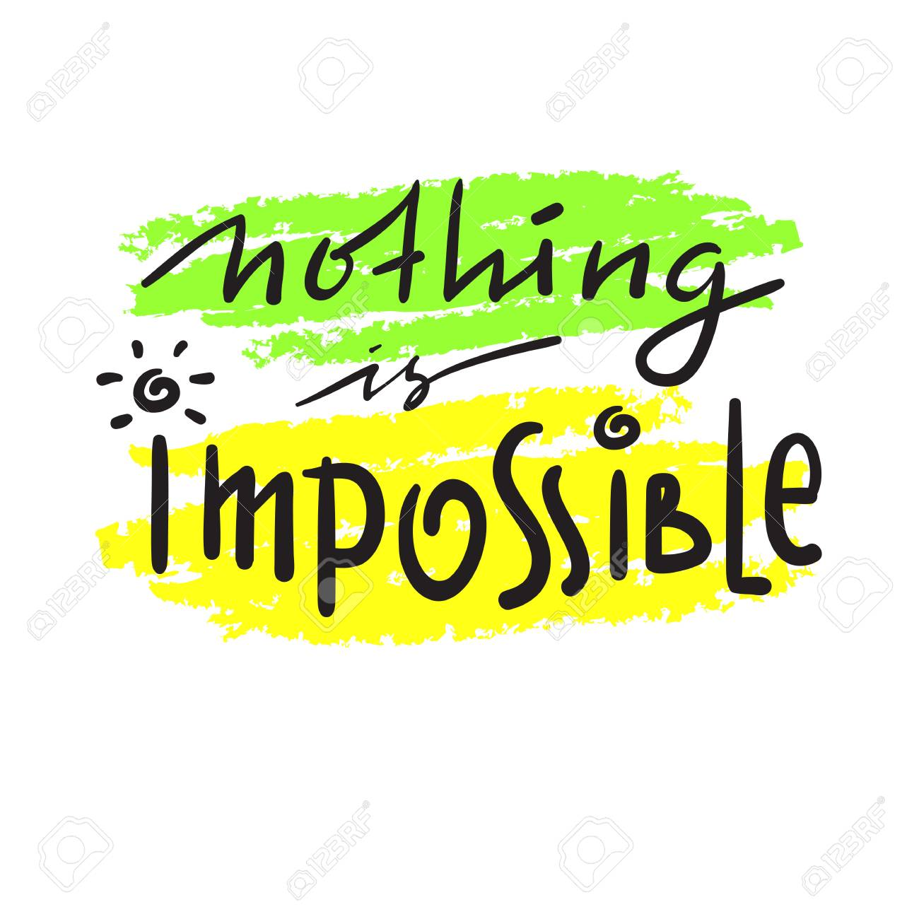 Nothing Is Impossible Simple Inspire And Motivational Quote