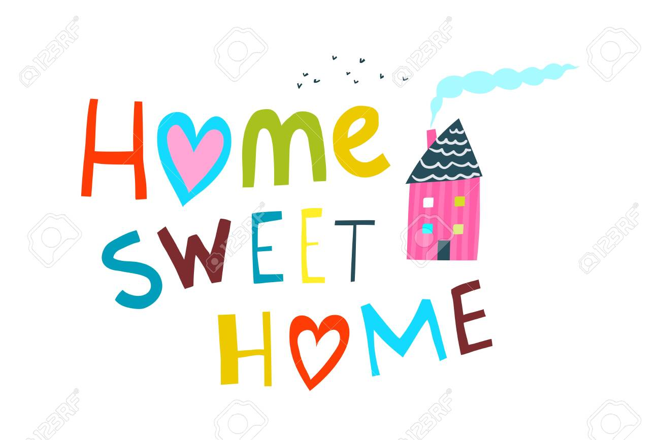 Illustrated Cartoon Kids Sign home sweet home. Home Sweet Home Lettering with House. - 122689081