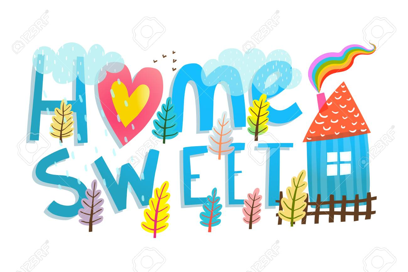 Colorful Lettering Design Home Sweet Home Sign Illustrated Cartoon Stock Photo Picture And Royalty Free Image Image 122689079