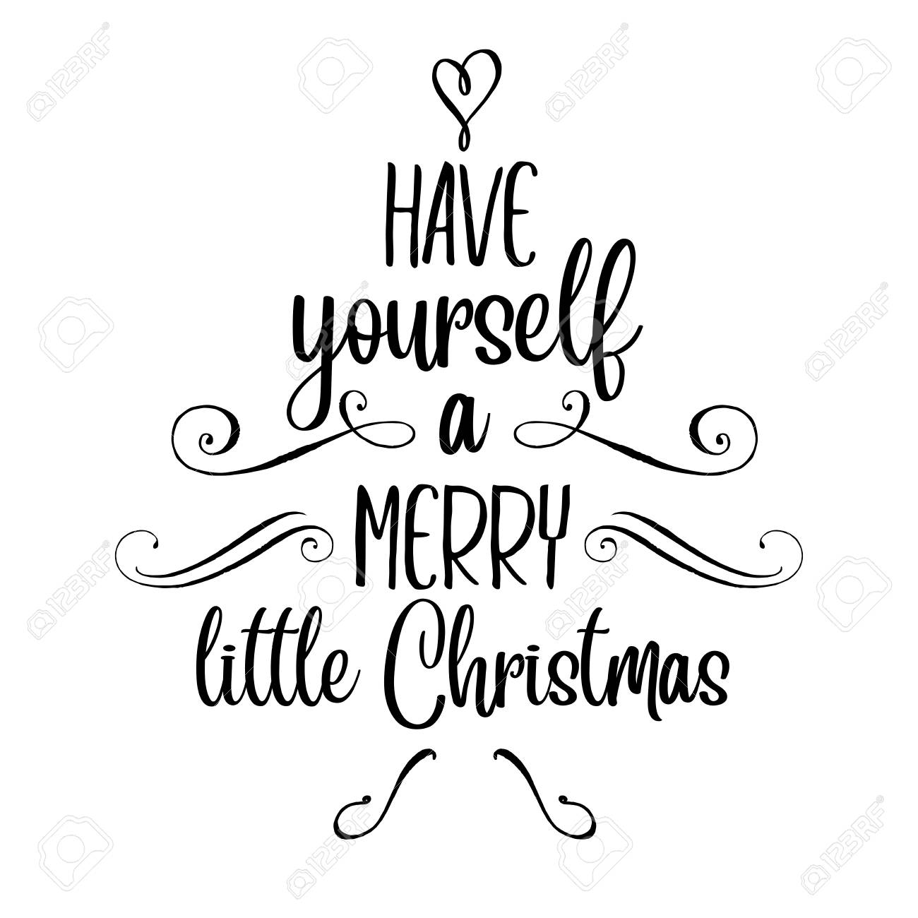 Christmas Cards To Print.Have Yourself A Merry Little Christmas Christmas Quote Black