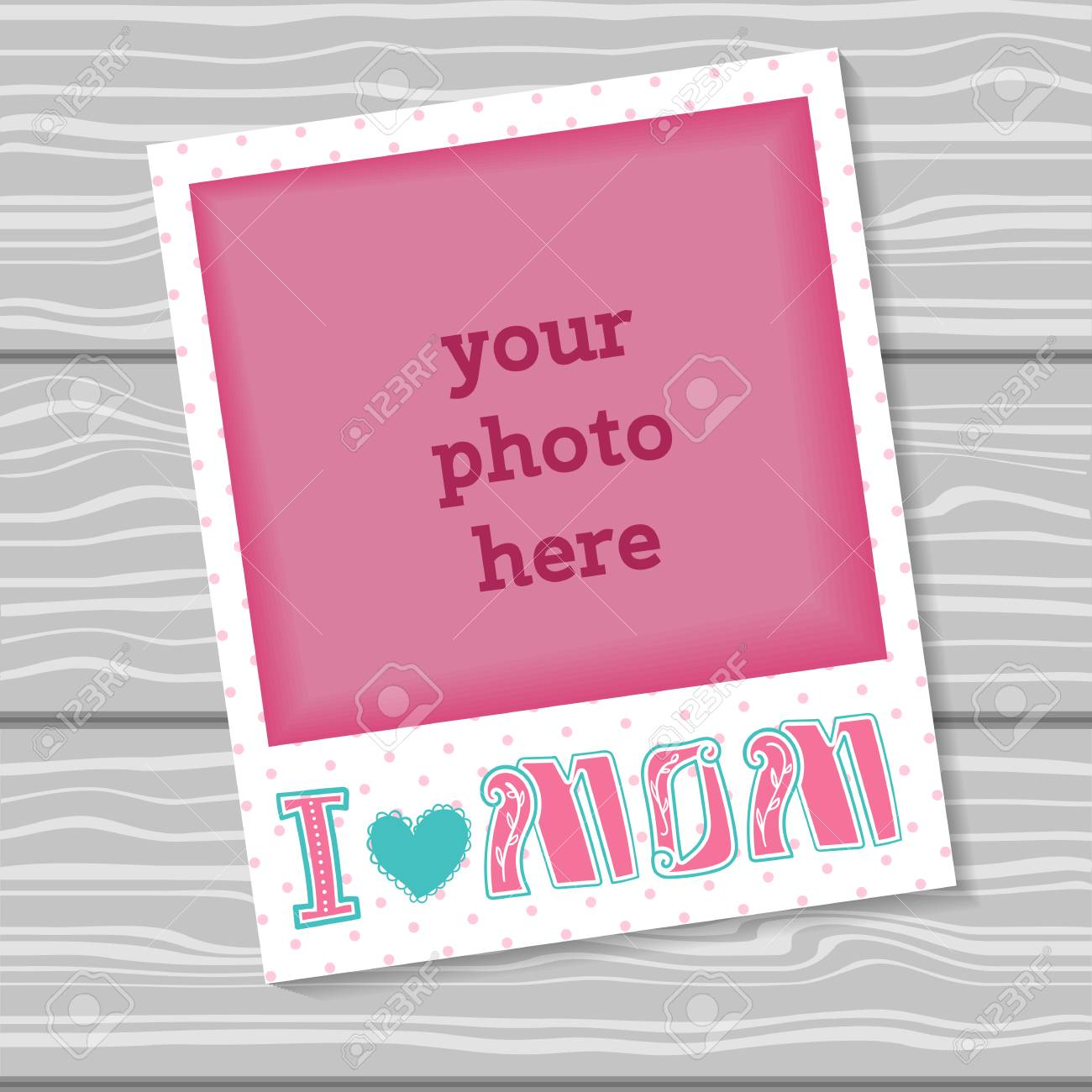 I Love Mom Decorative Template Frame Design For Photo Mothers