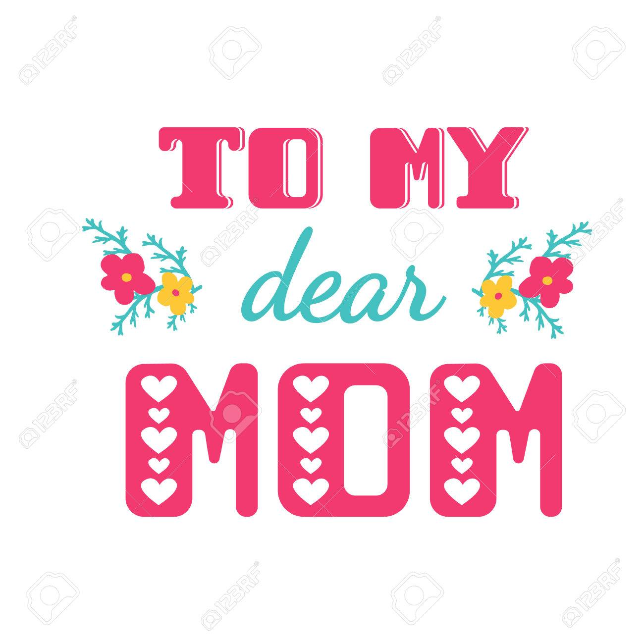 To my dear mom greeting cards inscription for mothers day royalty to my dear mom greeting cards inscription for mothers day stock vector 55353064 kristyandbryce Gallery