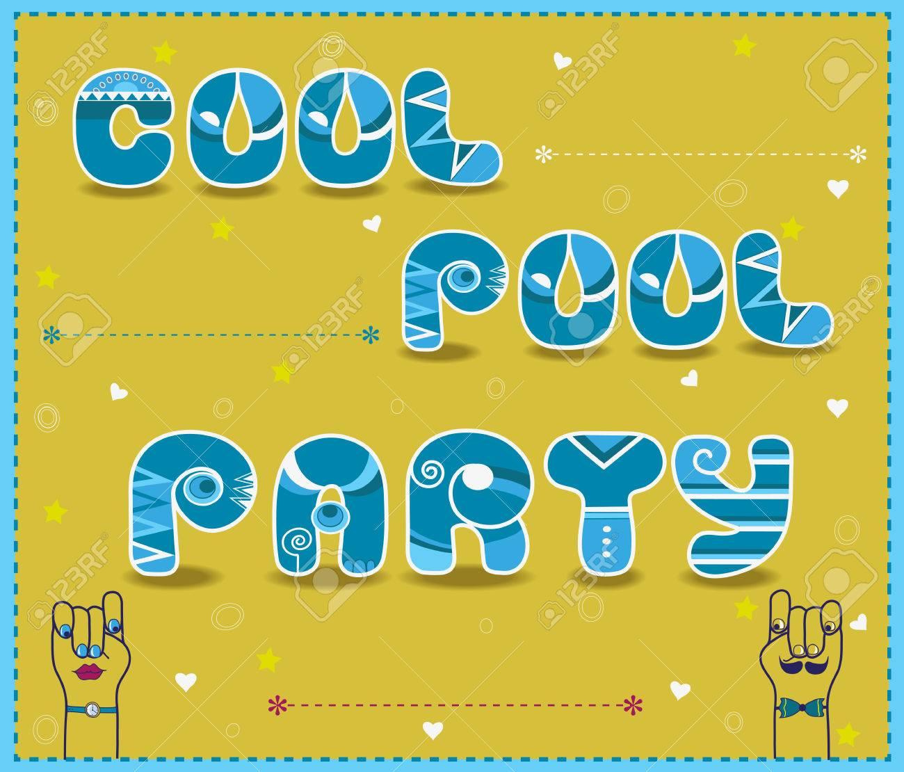 Inschrift Cool Pool-Party. Lustige Einladung. Ungewöhnliche ...
