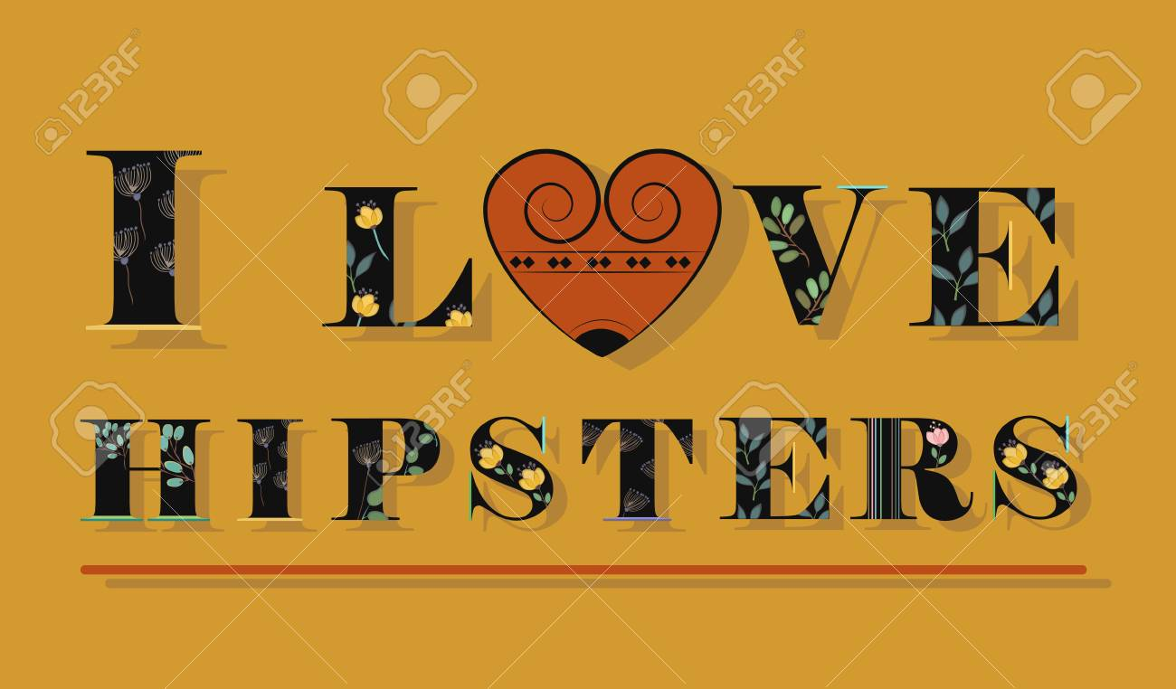 Inschrift Ich Liebe Hipsters Schwarzer Blumenschriftsatz