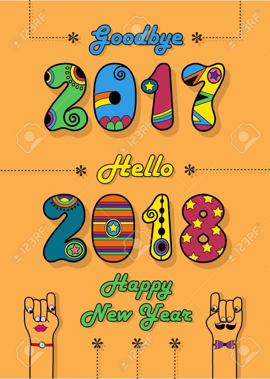 Adiós 2017 Hola 2018 Feliz Año Nuevo Números Por Fuente Artística Numerales Coloridos Con Una Decoración Brillante Dibujos Animados De Manos