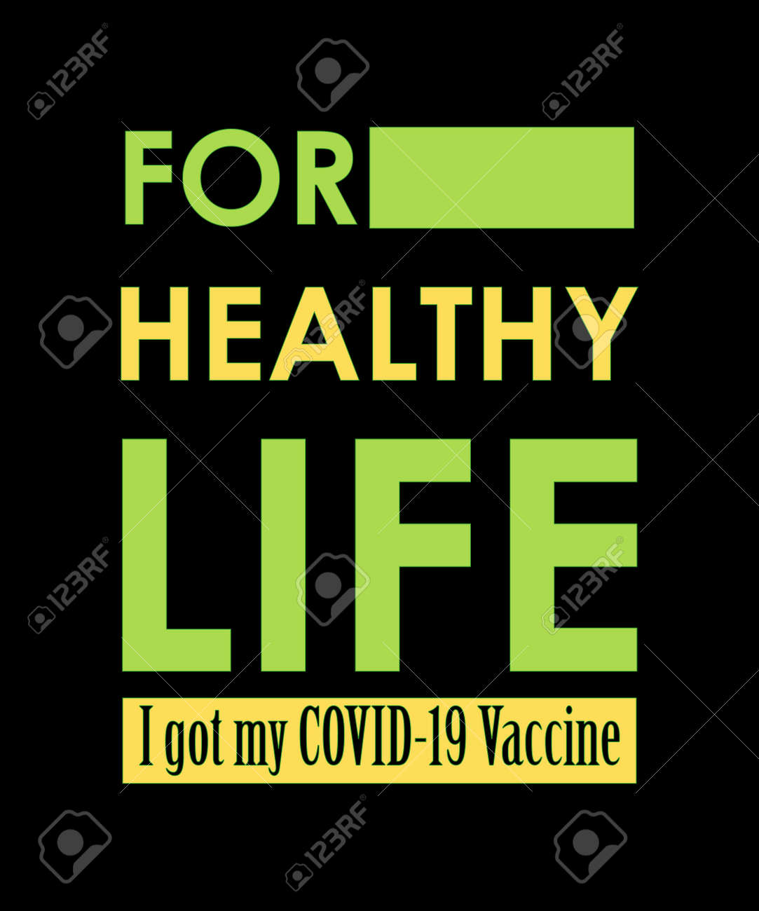 For a healthy life, I got my COVID-19 vaccine. Coronavirus awareness T-shirt vector typography design. And posters, banner, and social media post. - 165350001