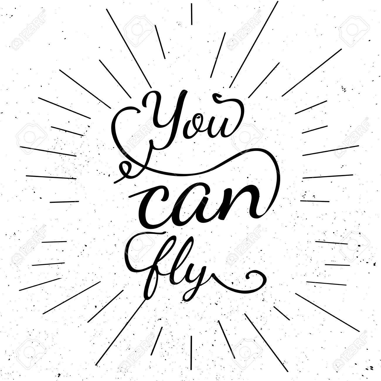 Carteles Motivacionales En Blanco Y Negro Lettering Puedes Volar Tipografía Inspirada Cartel De Tipografía Dibujada A Mano Con Lema Motivacional