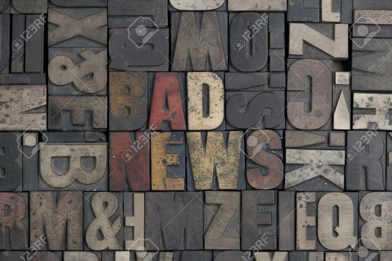 The words Bad News written in very old letterpress type - 15580123