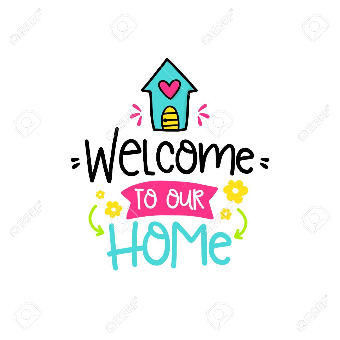 vector poster with phrase house and decor elements typography rh 123rf com welcome to our house lyrics welcome to our house flo rida