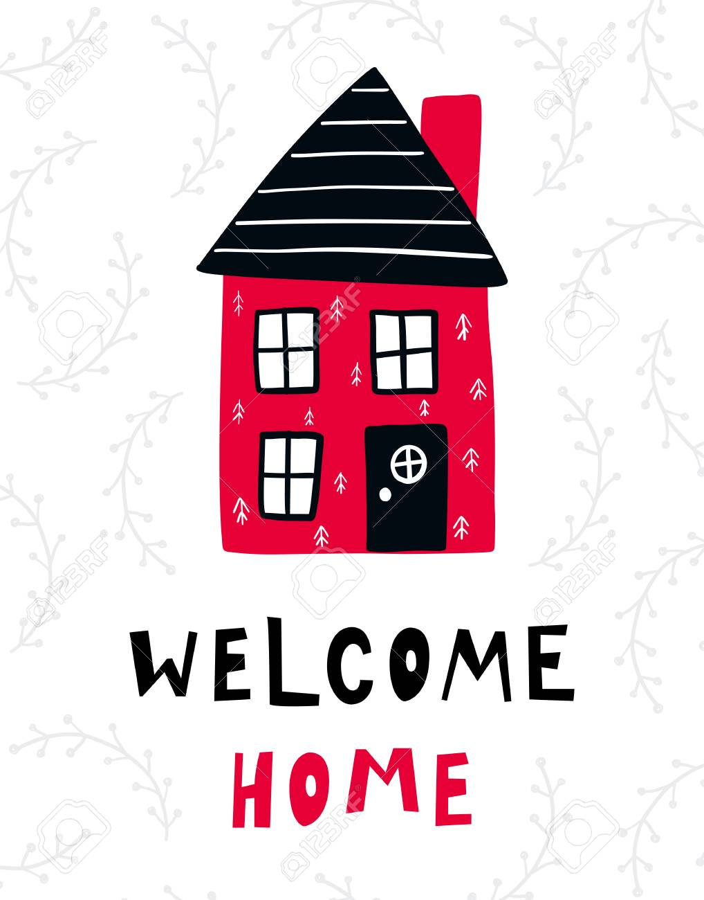 Vector poster with phrase, house and decor elements. Typography card, color image. Welcome home. Design for t-shirt and prints. - 91196046