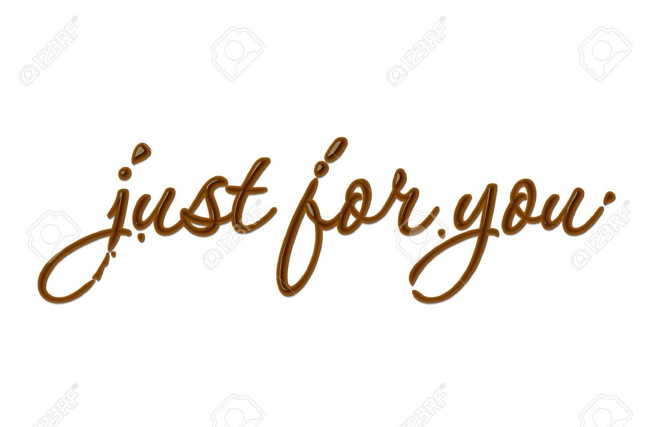 Just for you text made of chocolate   design element. Stock Vector - 8622400